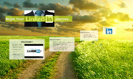 Begin Your LinkedIn Journey...