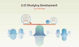 2.01 Studying Development