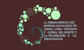 LA PERMANENCIA DEL SISTEMA SOCIALISTA EN CHINA CUBA VIETNAM