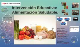 ntervención Educativa: Alimentación SaludableI