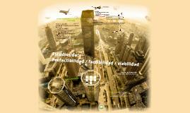 Viabilidad, prefactibilidad, factibilidad, feasibility study