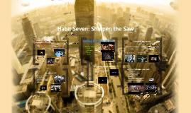 Copy of Habit 7: Sharpen the Saw