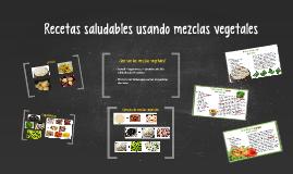 ¿Qué son las mezclas vegetales?