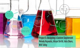 Project 5: Designing a Calcium Supplement