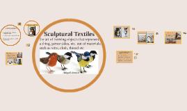 Sculptural Textiles