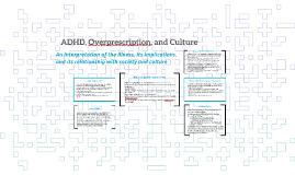 ADHD, Overprescription, and Culture