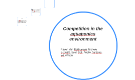 Competition in the aquaponics environment