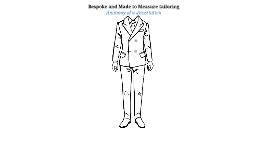 Bespoke Tailoring / Dissertation