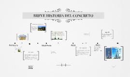 BREVE HISTORIA DEL CONCRETO