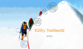 Copy of Risky Business