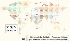 Ethnographying Solidarity - Fragments of Human Rights Work a