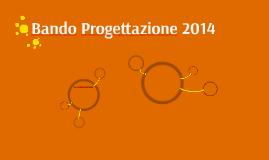 Bando Progettazione 2014