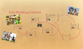 Copy of Zulu Wedding Customs