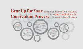 Gear Up for Your Curriculum Process