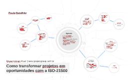 #PG - Como transformar projetos em oportunidades com a ISO-21500