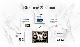 Copy of Rhetoric & E-mail