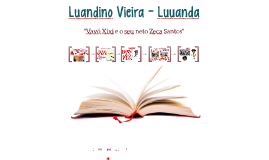 Luandino Vieira - Luuanda