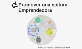 Promover una cultura Emprendedora