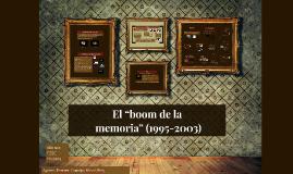 """El """"boom de la memoria"""" (1995-2003)"""