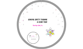 Safety Training & Clinic Tour