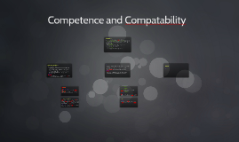 Competence and Compatability