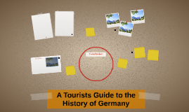 A Tourists Guide to the History of Germany