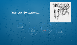 The 5th Amendment