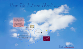 Copy of How Do I Love Thee? -Beth Shaffner