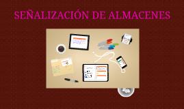 SEÑALIZACIÓN DE ALMACENES