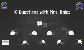 10 Questions with Mrs. Barbara Bales