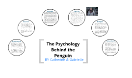 The Psychology Behind the Penguin
