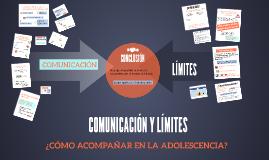 Copy of COMUNICACIÓN Y LÍMITES EN LA ADOLESCECIA