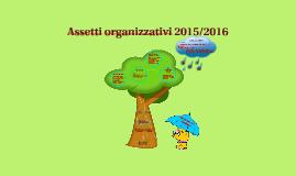 Assetti organizzativi 2015/2016