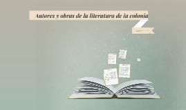 Copy of Autores y obras de la literatura de la colonia