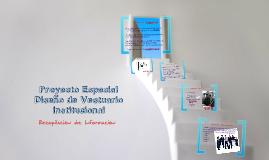 DisVesINSTITUCIONAL.Recopilación de Información