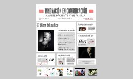 INNOVACIÓN EN LA COMUNICACIÓN CON EL PACIENTE