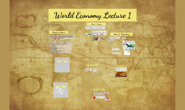 World Economy Lecture 1