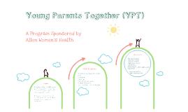 Community Agencies: Young Parents Together