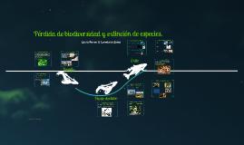 Pérdida de biodiversidad y extinción de especies