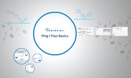 Ping / Post Basics