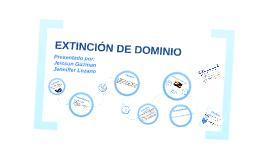 EXTINCION DE DOMINIO