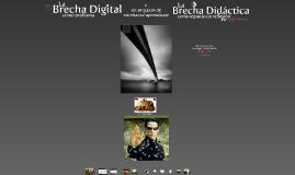 Brechas didácticas y brechas digitales.