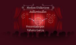 Medios Didácticos Audiovisuales