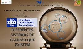 Copy of Copy of DIFERENTES SISTEMAS DE CÁLIDAD QUE EXISTEN
