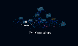 Copy of Evil Counselors