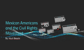 Mexican Americans and the Civil Rights Movement