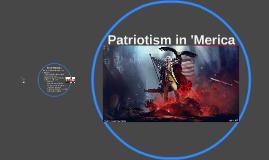 PATRIOTISM IN 'MERICA