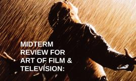 Film Midterm Review