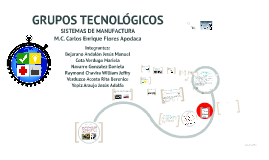 Copy of GRUPOS TECNOLÓGICOS
