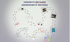 MOVIMIENTO RÉCTILINEO UNIFORMEMENTE ACELERADO